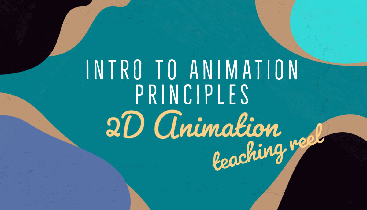 Intro to Animation Principles. 2D Animation Teaching Reel with Uppsala University, Sweden