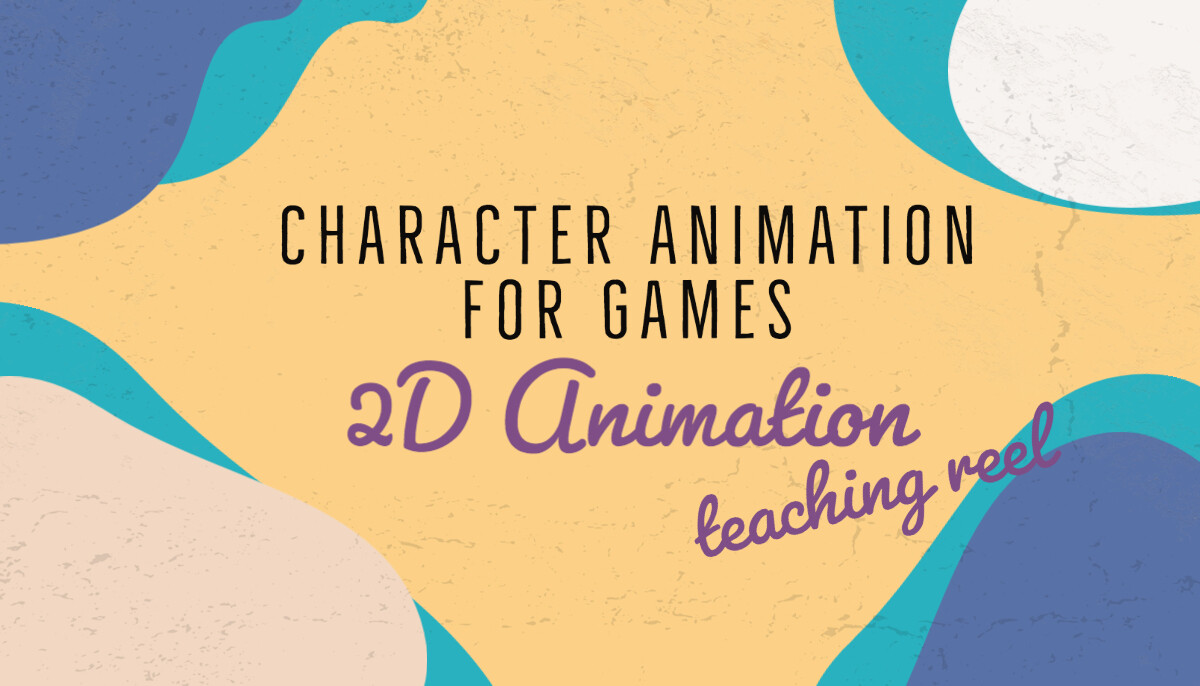 Character Animation for Games. 2D Animation Teaching Reel with Uppsala University, Sweden