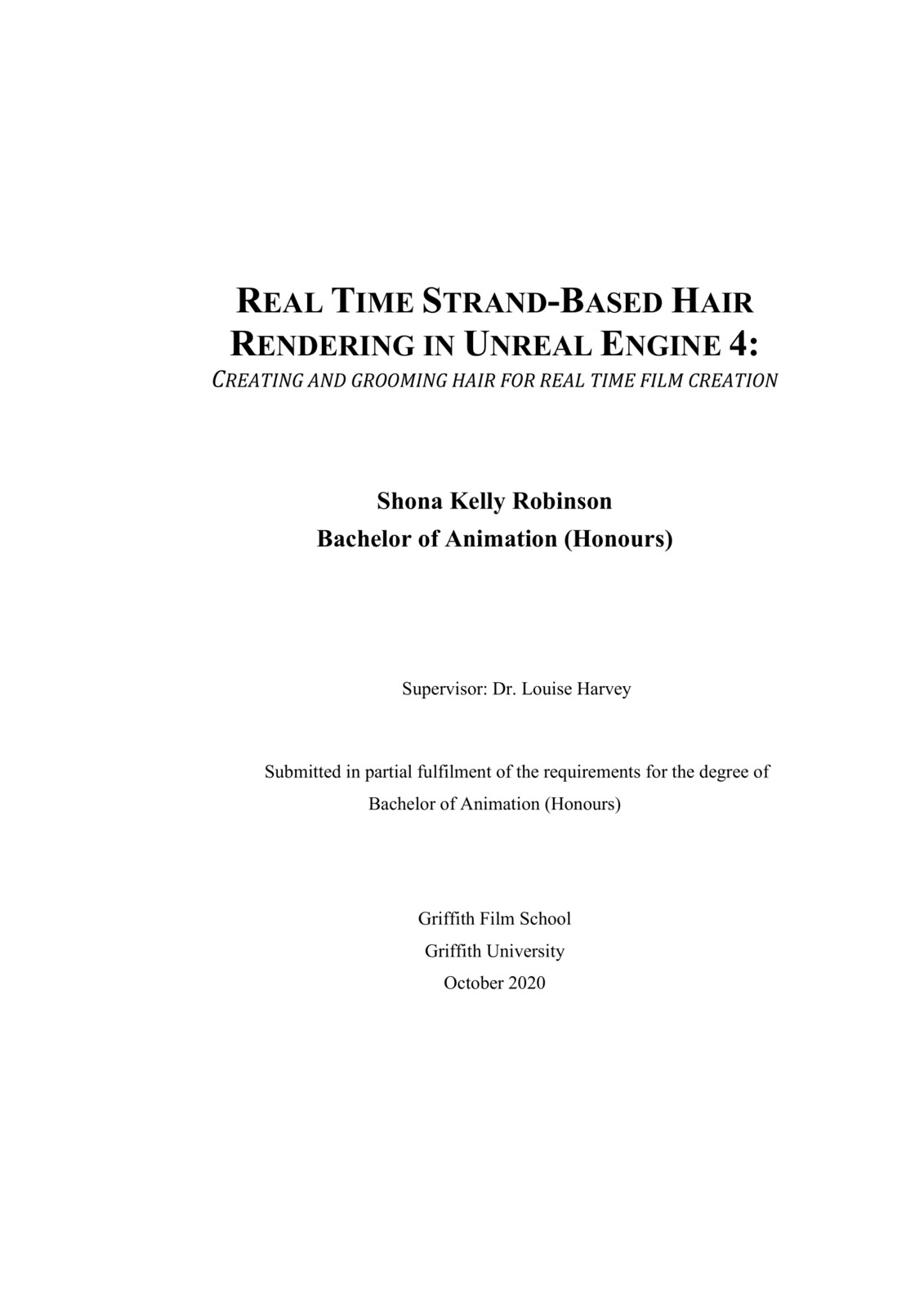 Real Time Strand-Based Hair Rendering in UE4: Creating and Grooming Hair for Real Time Film Creation