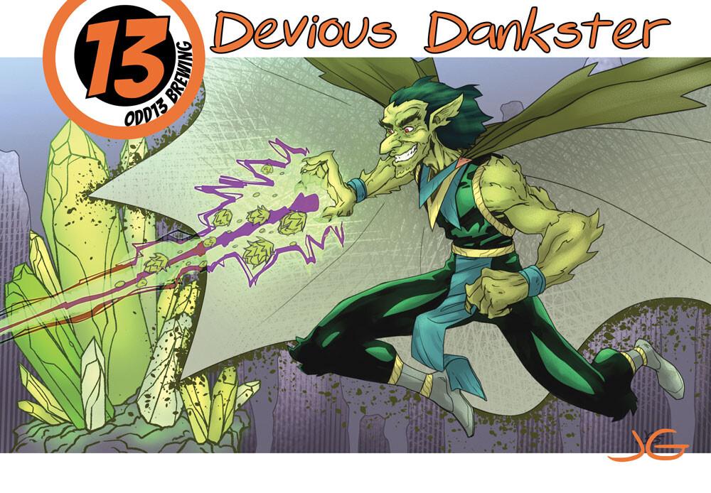 Devious Dankster
