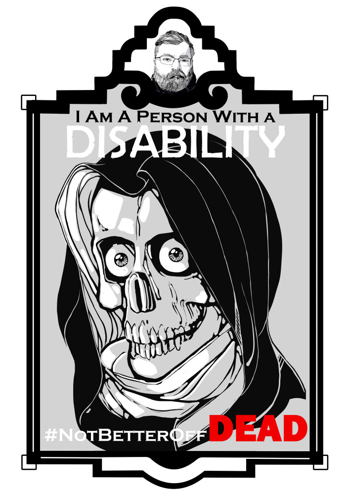 I am a person with a disability #NotABeatterOffDead