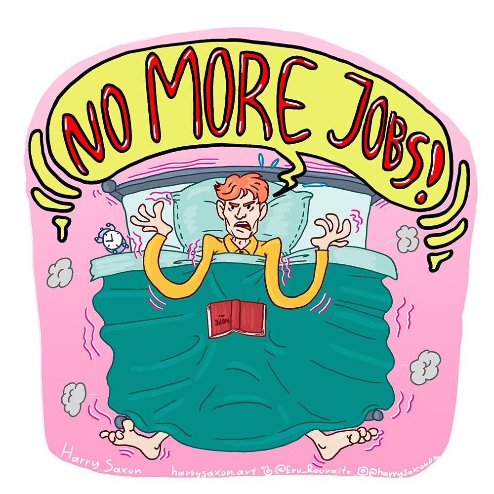 No More Jobs! (2021)