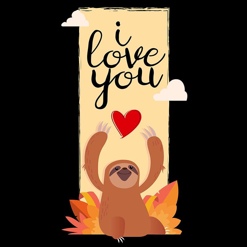 We love sloths