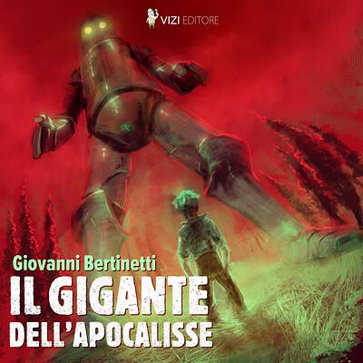 Alessandro amoruso vizi editore giovanni bertinetti il gigante dell apocalisse