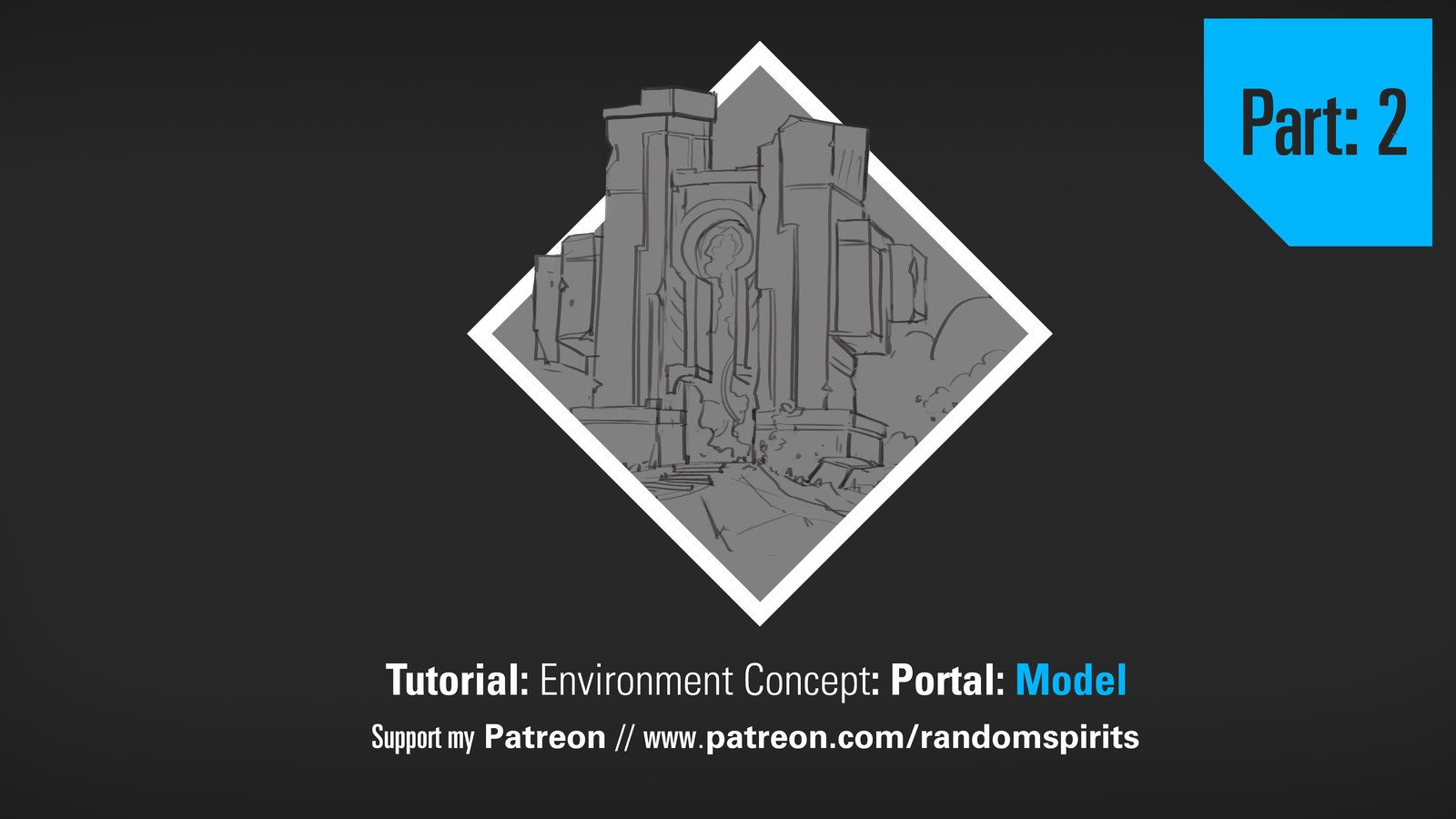 Tutorial: Environment Concept: Modeling - Portal - Part 2