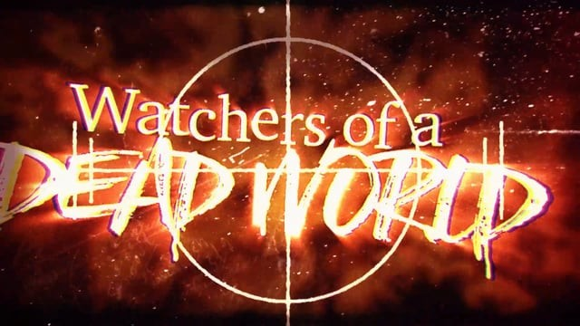 CHAPTER 1 WATCHERS OF A DEAD WORLD video