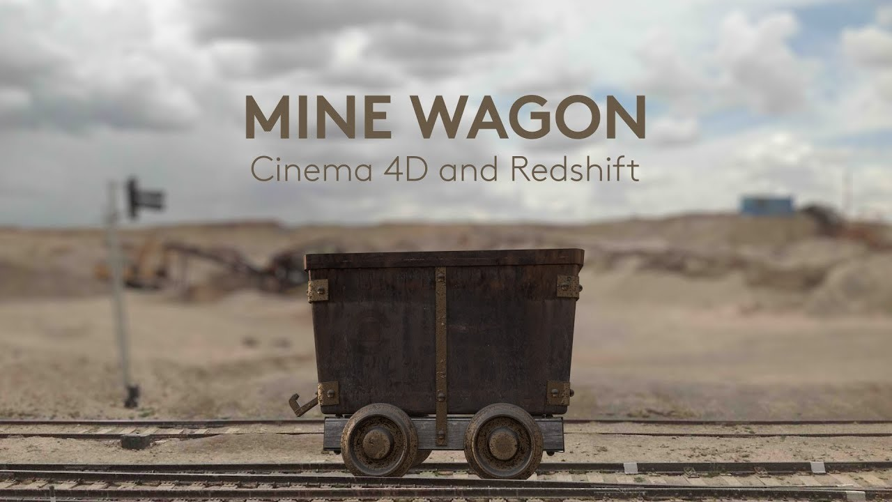 Mine Wagon / Cinema 4D Redshift