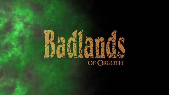 Badlands of Orgoth promotional video