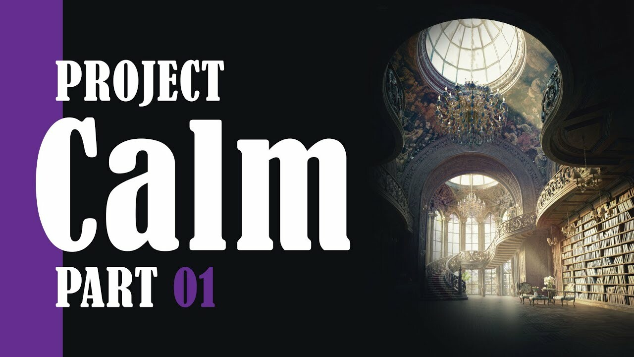 Modeling Project Calm Part 01