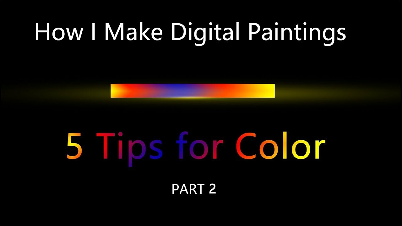 How I Make Digital Paintings | Color - part 2
