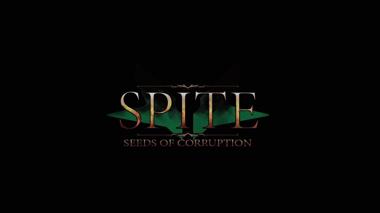 Spite: Seeds of Corruption