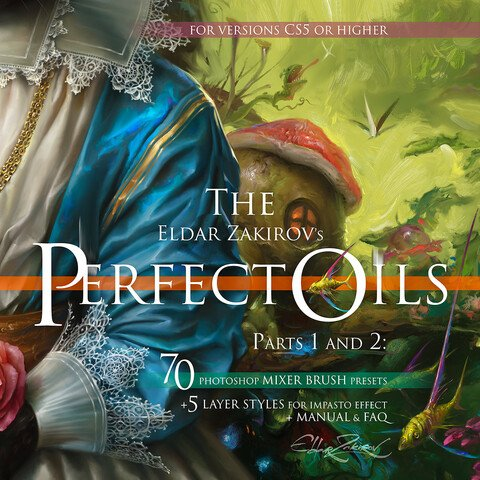 'The Perfect Oils'. 2 parts for Photoshop CS5+. 70 brushes + IMPASTO Layer style