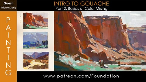Foundation Art Group - Intro to Gouache - Part 2: Basics of Color Mixing w/ Tiffanie Mang