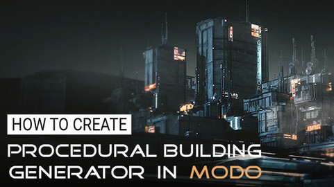 How to create Procedural Building Generator in Modo