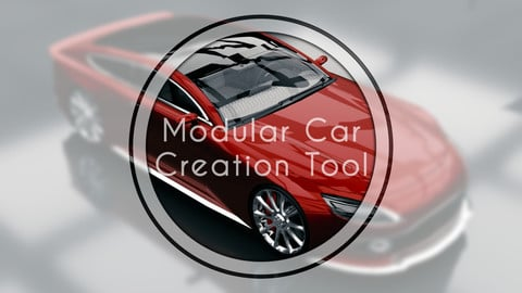 Modular Car Creation Tool
