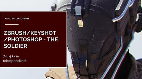 zBrush, Keyshot, Photoshop - The Soldier