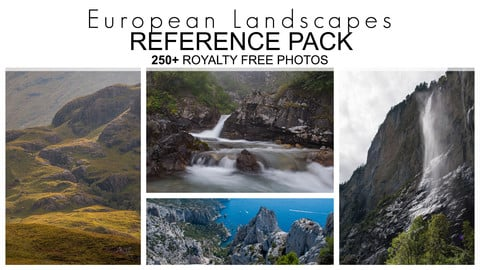 Reference Pack - European Landscapes - 250+ Royalty Free Photos