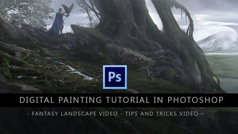Digital Painting Tutorial in Photoshop - Fantasy landscape and Tips and Tricks videos