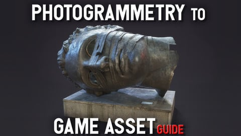 Photogrammetry_to_game_asset_guide