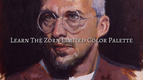 Oil Painting - Learn the Zorn Limited Color Palette