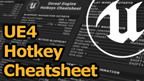 Unreal Engine Hotkey Cheatsheet