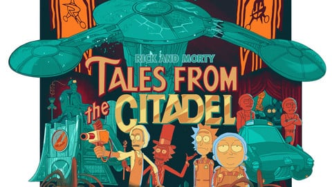 RICK AND MORTY: TALES FROM THE CITADEL FANART POSTER