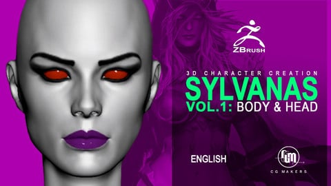Sylvanas Vol. 1 - Organic Body and Head Modeling 3D Course Characters Creation Zbrush Female Anatomy