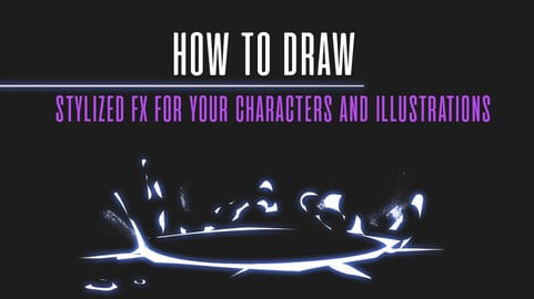 Video | How To Draw  stylized Fx for your characters