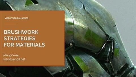 Brushwork Strategies for Materials