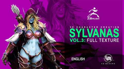 Sylvanas En Vol. 3: Texture - 3D Course Character creation in Zbrush [Female Antomy]