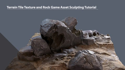 Terrain Tile Texture and Rock Game Asset Sculpting Tutorial