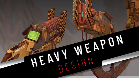 Think like a concept artist - Heavy weapon design