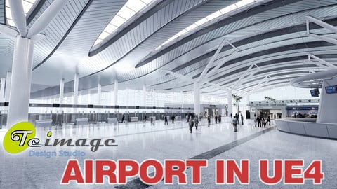 Airport terminal VR in UE4