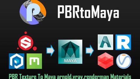 PBRtoMaya1.1: PBR Textures to Maya Arnold , Vray , Renderman , RedShift Tools