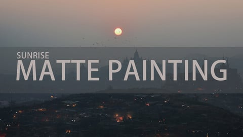 MATTE PAINTING - SUNRISE