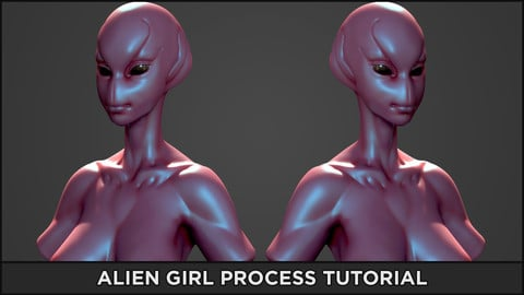Alien Girl - Complete Process Video Series