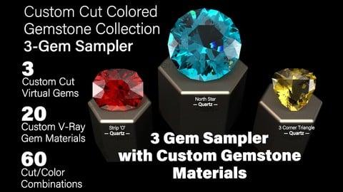 3-Gem Custom Cut Colored Gemstones + Custom V-Ray Materials Sampler