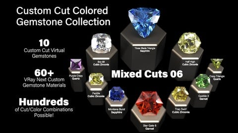 Mixed Cuts 06 — Custom Cut Colored Gemstones + Custom V-Ray Materials