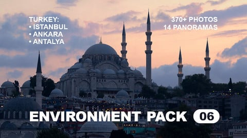 Env Pack 06 / Turkey — Istanbul, Antalya, Ankara / Reference pack