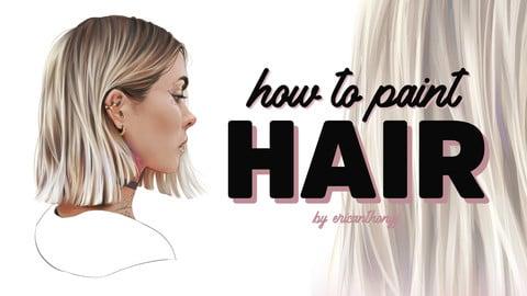 How to paint Hair (+ bonus material)