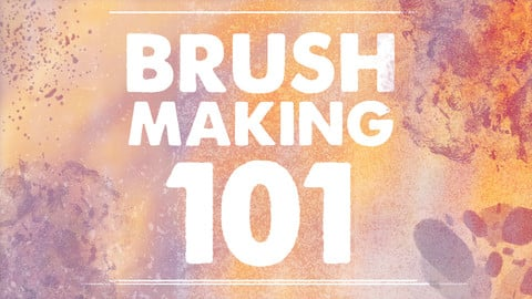 Brush Making 101