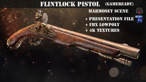 Flintlock Pistol (Game ready)  + Marmoset scene + presentation file .psd