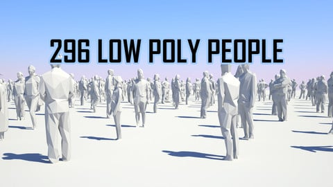 Low Poly People Pack - 296 Pieces