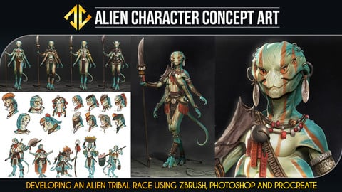 Alien Character Concept Art - Developing an Alien Tribe using Zbrush, Photoshop and Procreate