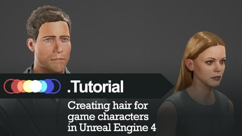 Video Tutorial Series - How to create hair for game characters in Unreal Engine