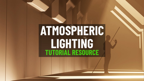 Atmospheric Lighting (Tutorial Resources)