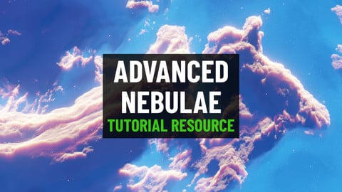 Advanced Nebulae (Tutorial Resource)