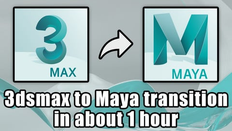 3dsmax to Maya transition in about 1 hour