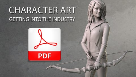 Character Art: Getting Into the Industry