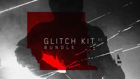 Glitch Kit 01 Bundle